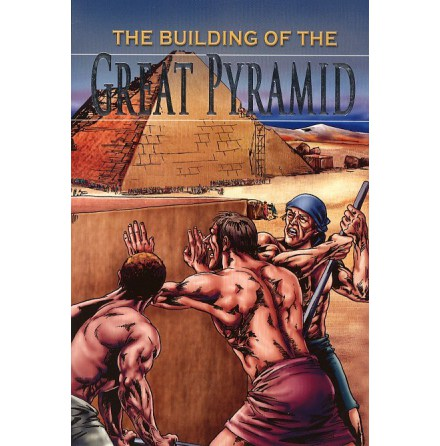 The building of the Giant Pyramid /Stories from History