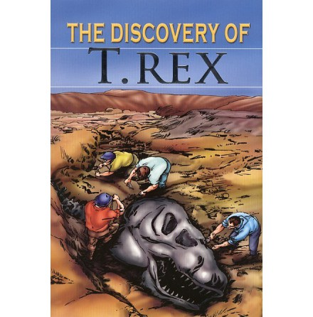 The discovery of T-Rex / Stories from History